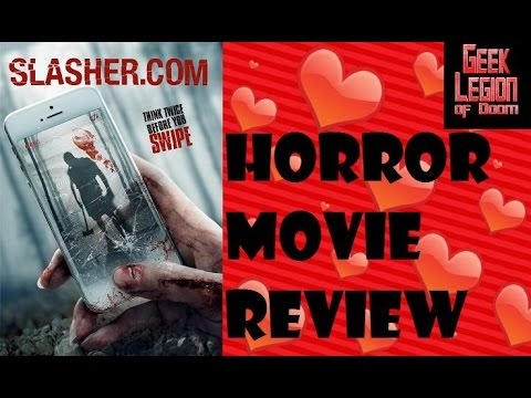 SLASHER.COM ( 2017 Jewel Shepard ) aka S/ASH.ER Online Dating Horror Movie Review streaming vf