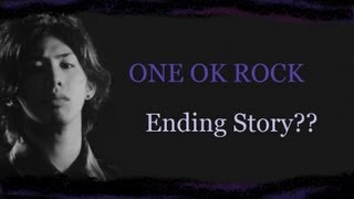 ONE OK ROCK - Ending Story??