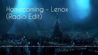 "New Electro House 2015 ""Homecoming"" - Lenox (Radio Edit) FREE DOWNLOAD"