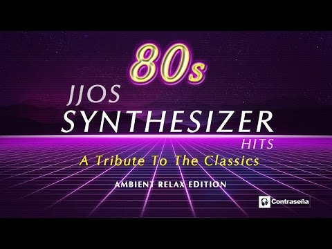 Instrumental 80s, CLASICOS DE LOS 80 y 90, Synthesizer Greatest Hits, Relaxing by JJOS, Synthpop Mix