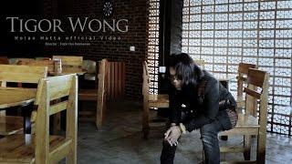 Tigor Wong _ Holan Hata [ official Music Video ]