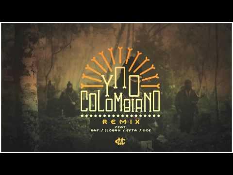 Ypo - Colombiano Remix Ft. Raf, Slogan, Efta, N.O.E