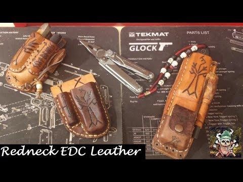 Redneck EDC Leather Work