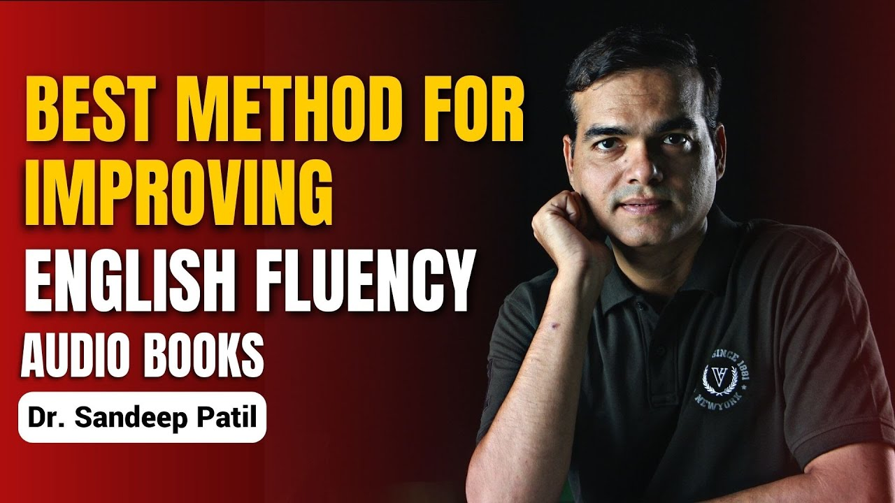 Download How to listen an audiobook? Best method for improving English fluency. | by Dr. Sandeep Patil.