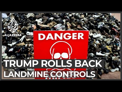 Trump Reverses Restrictions On Landmines