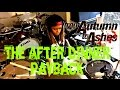 The After Dinner Payback From Autumn to Ashes drum cover