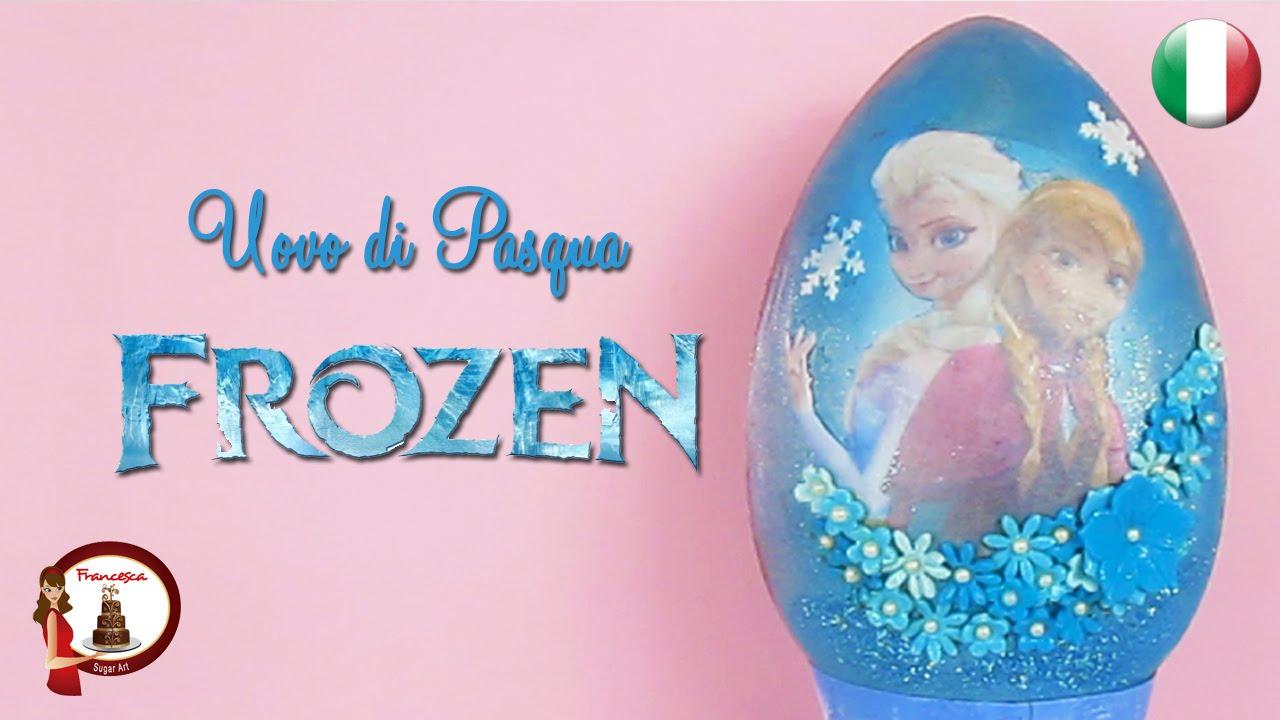 Uovo Di Pasqua Frozen Youtube
