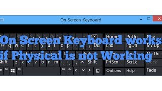 On Screen Keyboard || Alternate Keyboard || Keyboard Not Working