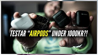 "TESTAR ""AIRPODS"" FÖR UNDER 1000KR?! *HAPPY PLUGS, URBANISTA OSV*"