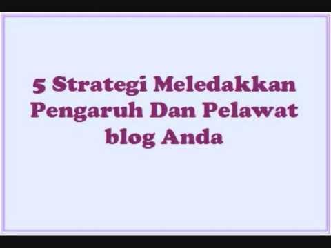 Strategi Dan Teknik Menjadi Blogger Pakar