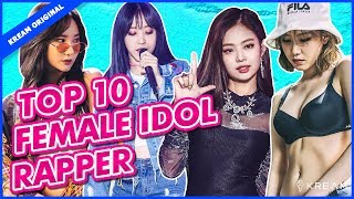 [TOP 10] K-Pop Female Idol Rappers