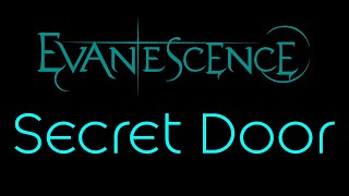 Watch Evanescence Secret Door video