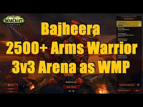 Bajheera - 2500+ Arms Warrior 3v3 as WMP w/ Venruki & Borngood - WoW 7.2 Warrior PvP