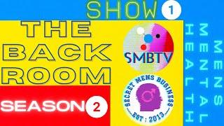 THE BACK ROOM - Episode 1 Season 2 - hosted by Joey Busuttil & Kris Welsh