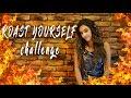 ROAST YOURSELF CHALLENGE - Dany´s Life