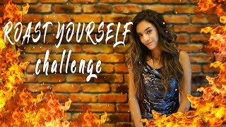 ROAST YOURSELF CHALLENGE - Dany´s Life