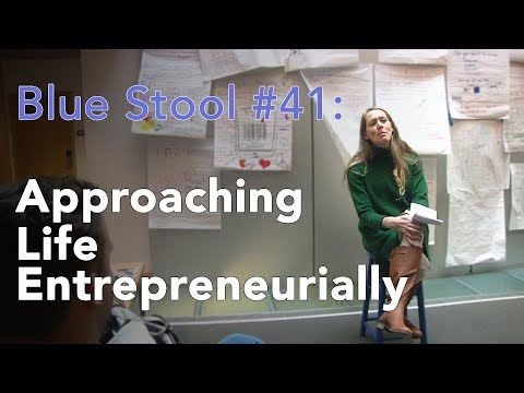Approaching Life Entrepreneurially