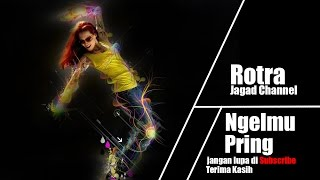 Download Video Rotra - Ngelmu Pring MP3 3GP MP4