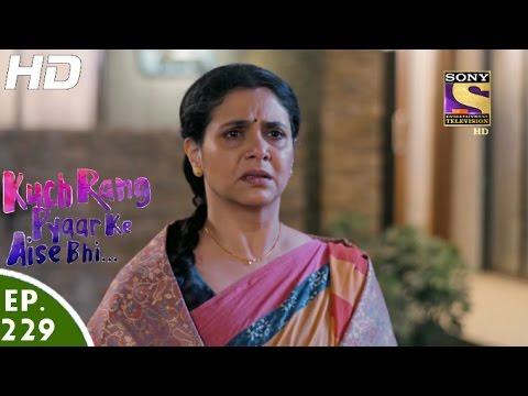 Kuch Rang Pyar Ke Aise Bhi - कुछ रंग प्यार के ऐसे भी - Episode 229 - 13th January, 2017