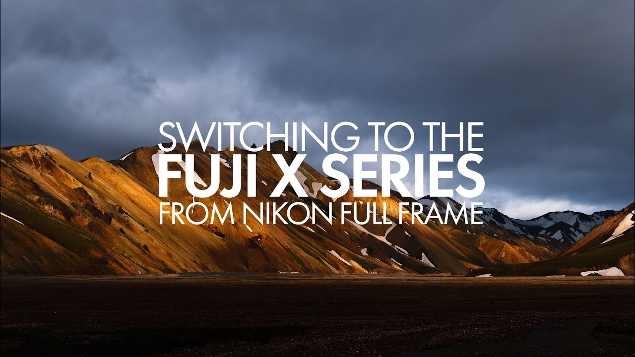 Switching to Fuji From Nikon Full Frame - YouTube