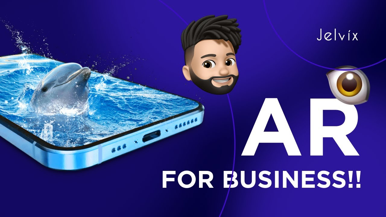 AR FOR BUSINESS - BENEFITS AND APPLICATIONS
