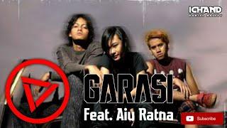 Download Mp3 Garasi Feat. Aiu Ratna - Agresive Trance