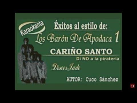 Karaokanta - Baron de Apodaca - Cariño santo