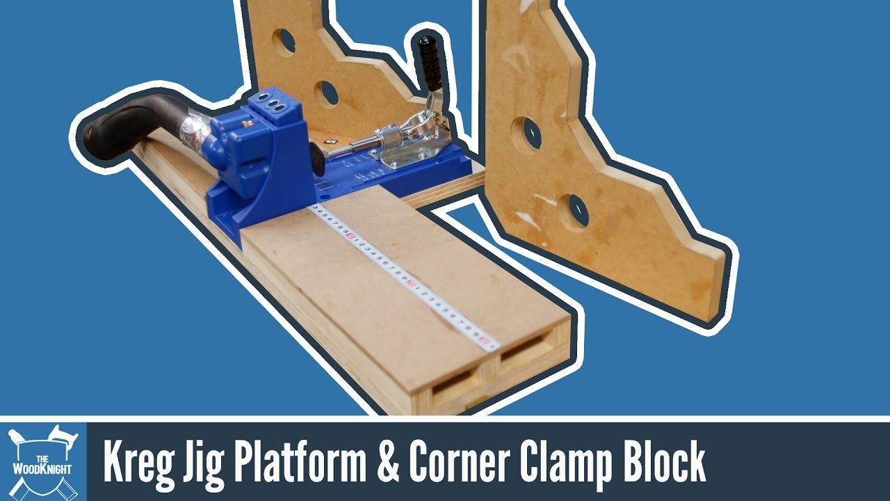 Kreg Jig Base + Corner Clamping Blocks - YouTube