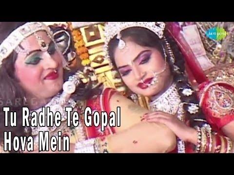 Tu Radhe Te Gopal Hova Mein -  Maiya Ji Mera Jee Karda - Bhagwat Kishore - Navratri Songs