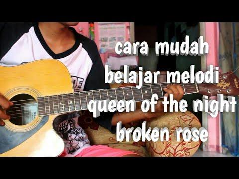 Tutorial Melodi Queen Of The Night Broken Rose