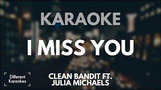 Video Clean Bandit ft. Julia Michaels - I Miss You (Karaoke/Instrumental) download MP3, 3GP, MP4, WEBM, AVI, FLV Maret 2018