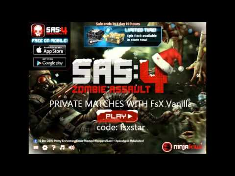 SAS Zombie Assault 4 - Private Matches with FsX Vanilla ...