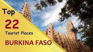 """BURKINA FASO"" Top 22 Tourist Places | Burkina Faso Tourism"