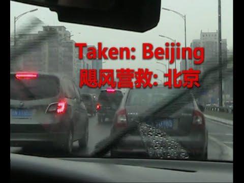 Taken - Beijing