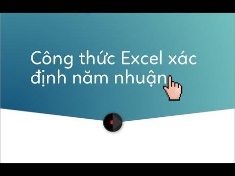 Công thức và hướng dẫn xác định năm nhuận trong Excel