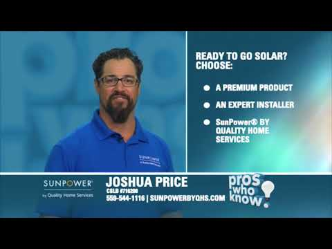 SunPower by Quality Home Services - Central Valley's Pros Who Know Solar Experts