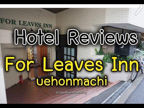 hotel reviews for leaves inn uehonmachi osaka youtube rh youtube com