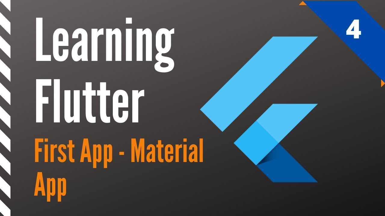 Learning Flutter, Part 4, First App-Material App