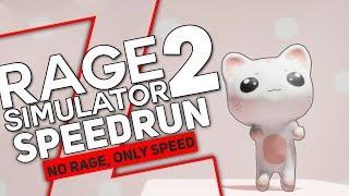 SPEEDRUN - (RAGE SIMULATOR 2
