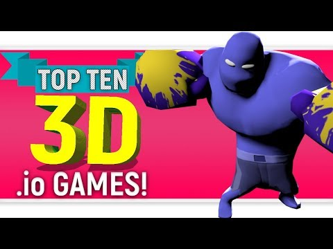 "Top Ten ""3D  .IO"" Games 2018 