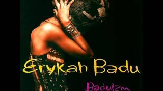 Certainly - Erykah Badu thumbnail