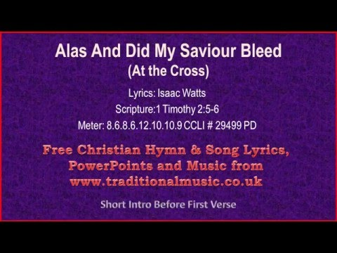 At The Cross(Watts) -   Hymn Lyrics & Music