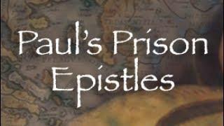 Paul's Prison Epistles - Lesson 5: Paul and the Philippians