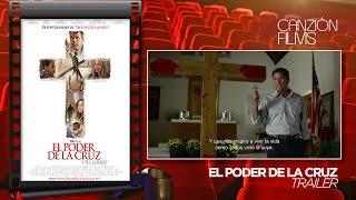 El poder de la cruz - Trailer