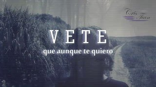 Vete | Felipe Santos | Video Lyric
