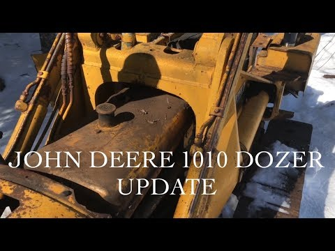 John Deere 1010 Dozer Update on