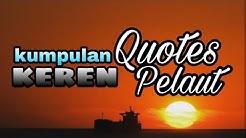 kumpulan quotes keren pelaut  (meme pelaut)
