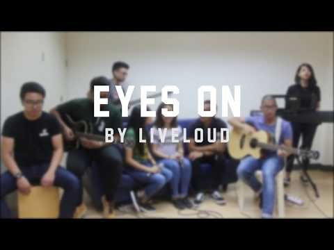 CFC YFC SG MM Sessions – Eyes On (Liveloud Cover)