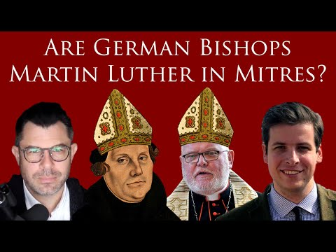 Are German Bishops Martin Luther in Mitres?