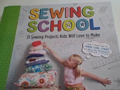 Sewing School 21 Sewing Projects Kids Will Love To Make Andria